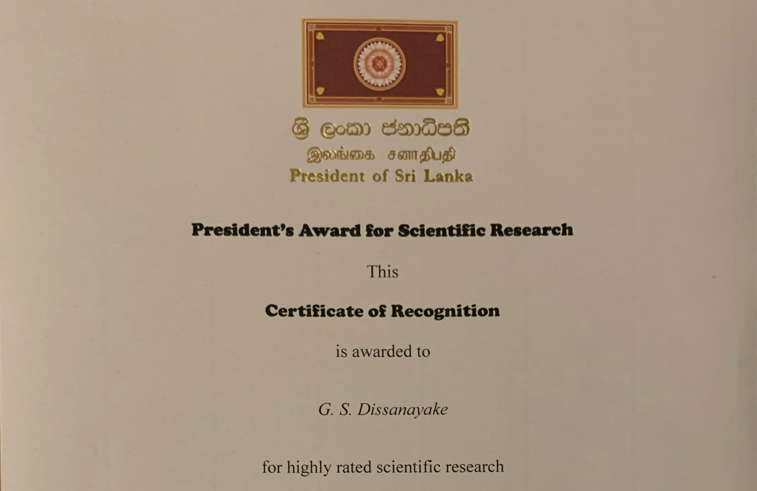 Dr. Sanjaya Dissanayake received the President's Award for Scientific Research